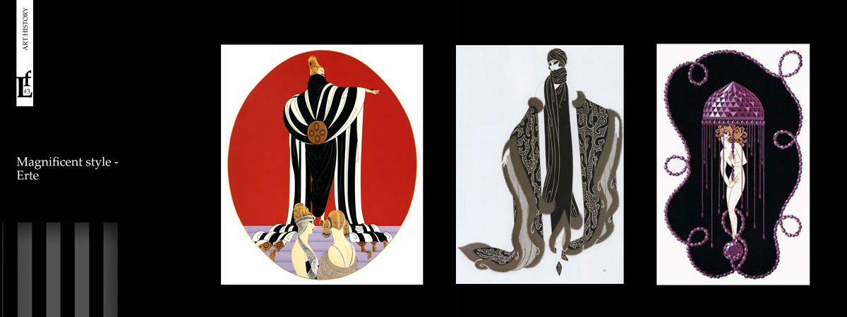 Magnificent style – Erte